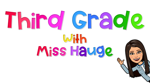 third grade with miss hauge